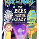Cryptozoic RICK AND MORTY THE RICKS MUST BE CRAZY (English)
