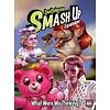 SMASH UP: WHAT WERE WE THINKING? (English)