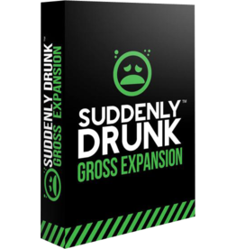 Suddenly Drunk SUDDENLY DRUNK GROSS EXPANSION (English)