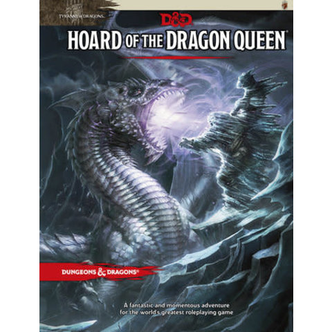 DND TYRANNY OF DRAGONS 1 - HOARD OF THE DRAGON QUEEN