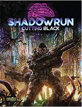 Catalyst Game Labs SHADOWRUN 6TH CUTTING BLACK HC