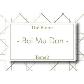 Les Thés Fuji Thé Blanc Bai Mu Dan 50g