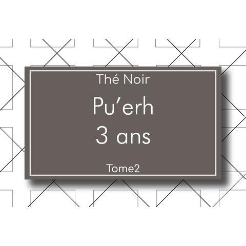 Thé Noir Pu'erh 3 ans 90g