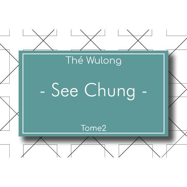 Les Thés Fuji Thé Wulong See Chung 100g