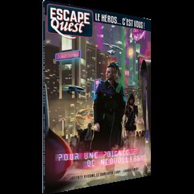 Ynnis Escape Quest: Pour une poignée de néodollars