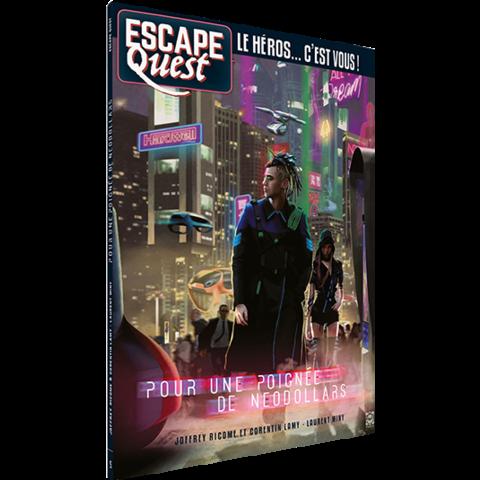 Escape Quest: Pour une poignée de néodollars