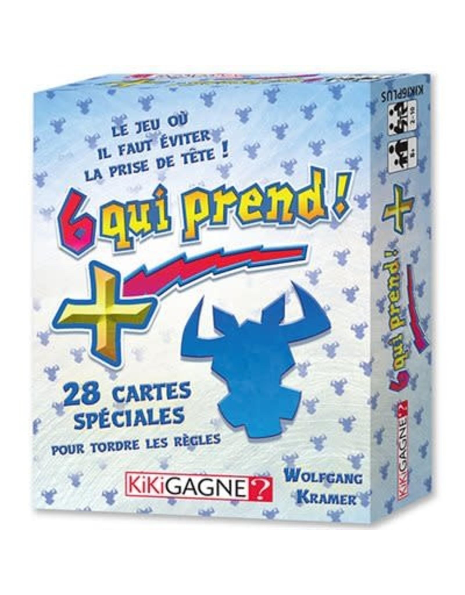 Kikigagne 6 QUI PREND! + (FR)