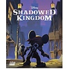DISNEY SHADOWED KINGDOM  (ENG)