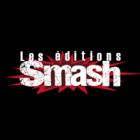 Les Éditions Smash