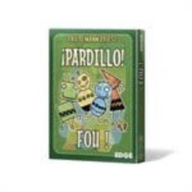 EDGE PARDILLO! FOU!