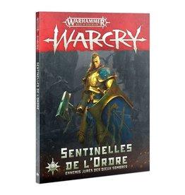 Warcry Warcry: Sentinels of Order (FR)
