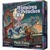 HISTOIRES DE PELUCHES: PETIT FRERE
