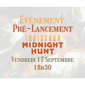 tome2 Pré-Lancement Innistrad Midnight Hunt (17 Septembre)