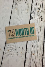 $25 Gift Card, good for in-store use only