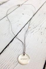 """always"" Mini Type Necklace on 16"" Cord"