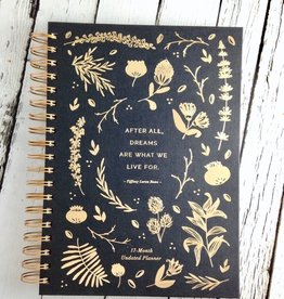 Compendium After All, Dreams Are What We Live For : 17 Month Undated Planner