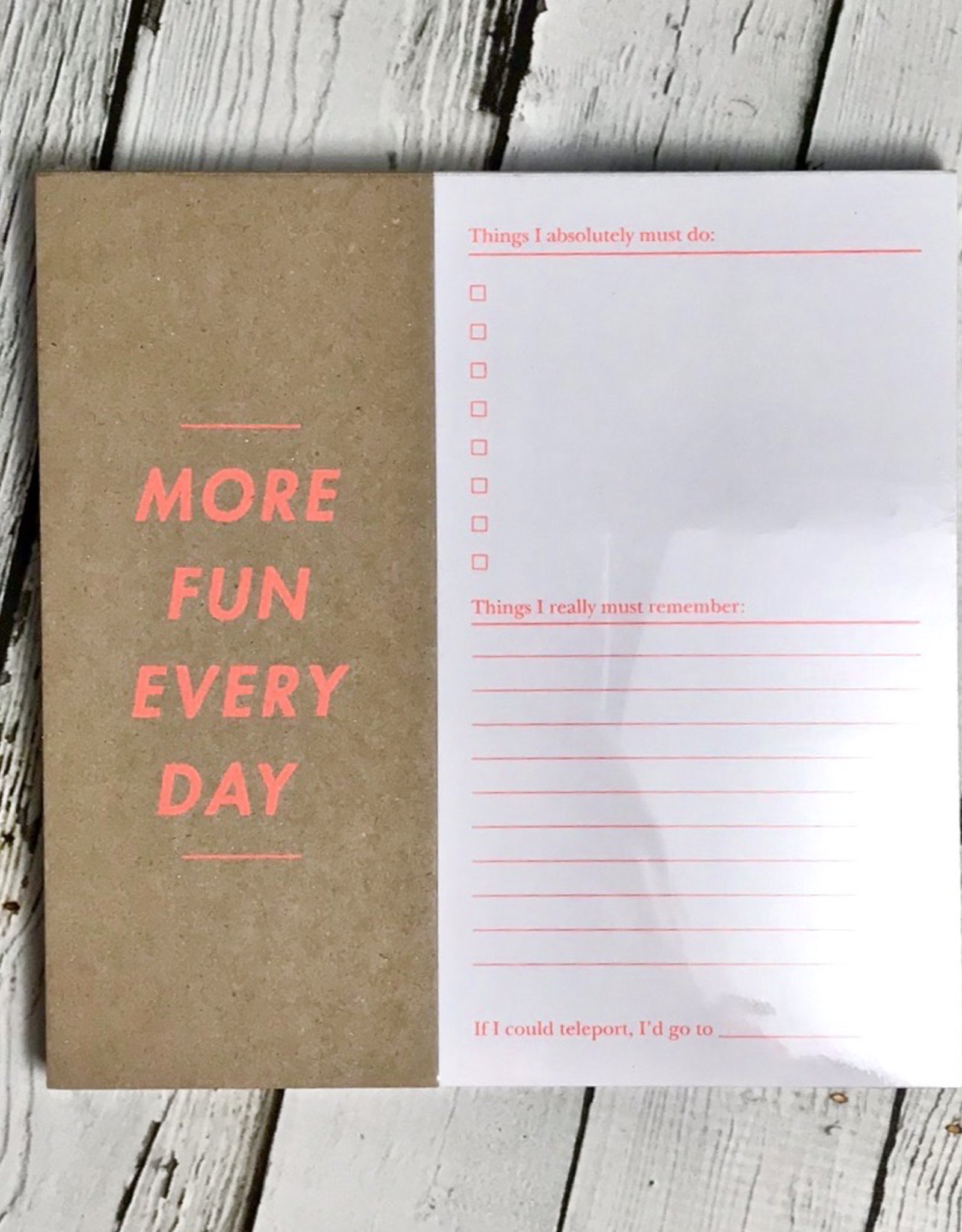 Desk Pad - More Fun Every Day