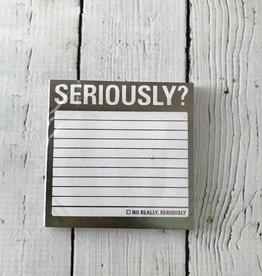 SERIOUSLY? Metallic Sticky Notepad