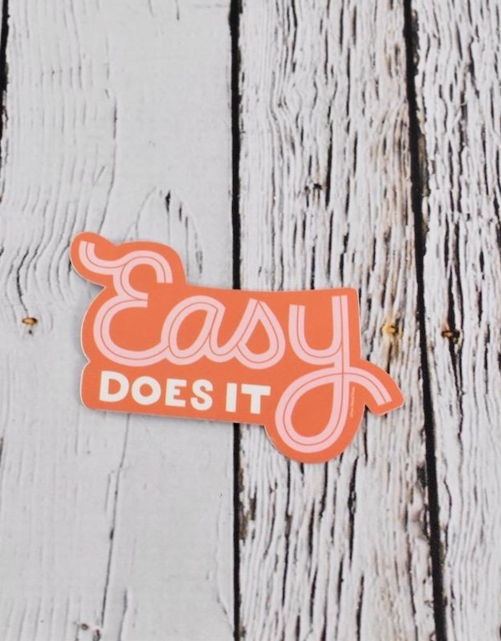 Easy Does It Sticker