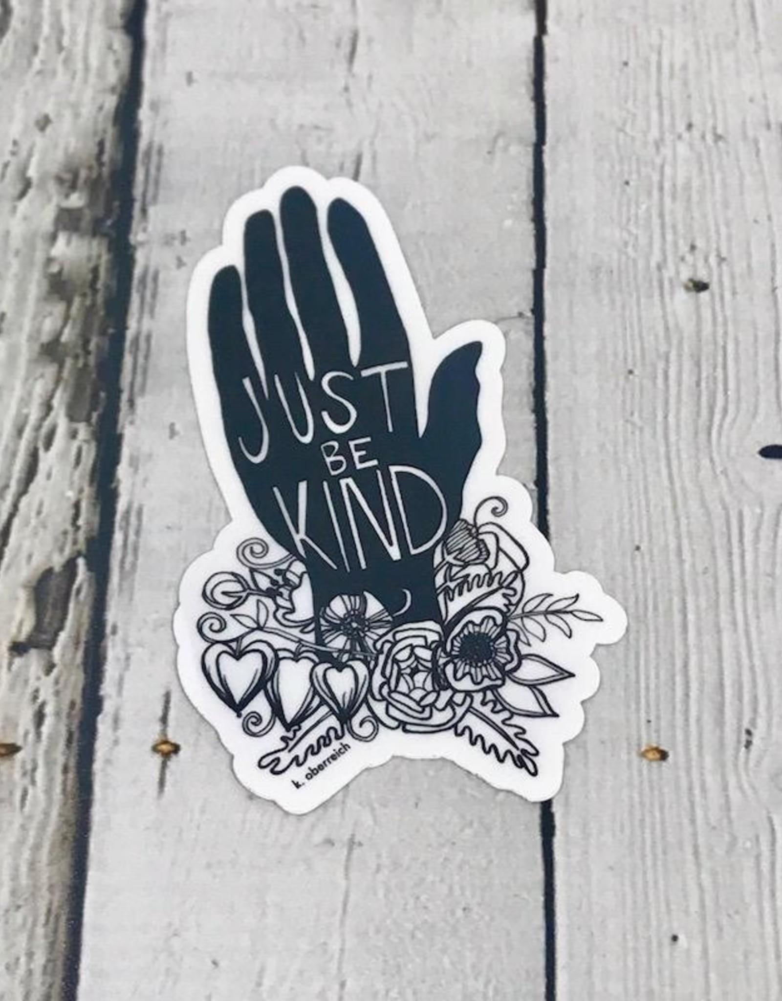 Just be Kind Sticker
