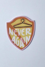 All Things Grow Never Again Sticker