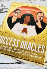 Success Oracles career and business tips from the good, the bad, and the greedy