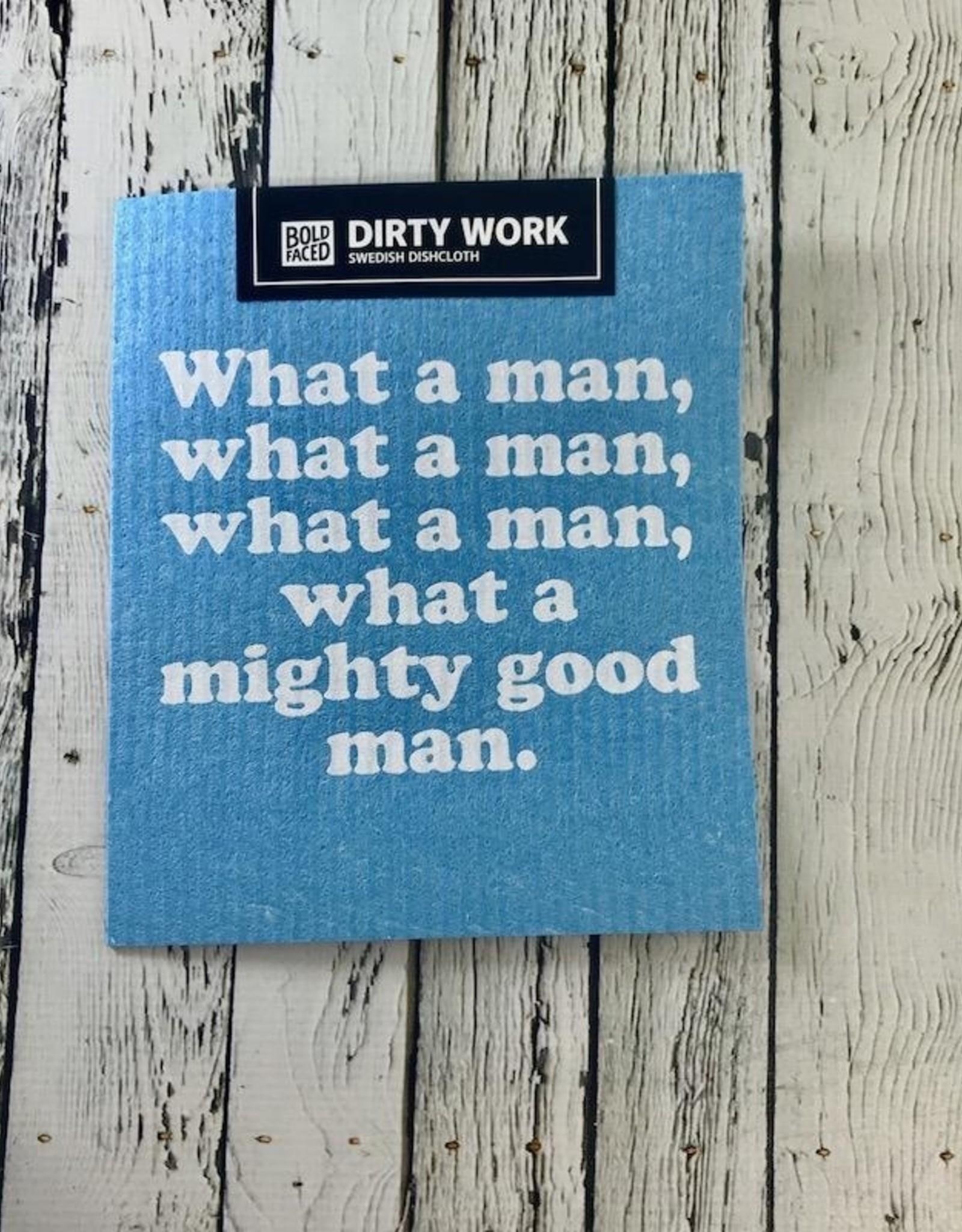 Mighty Good Man Dishcloth