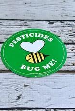 Pesticides Bug Me Bee Sticker