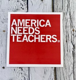 America Needs Teachers  Red Sticker