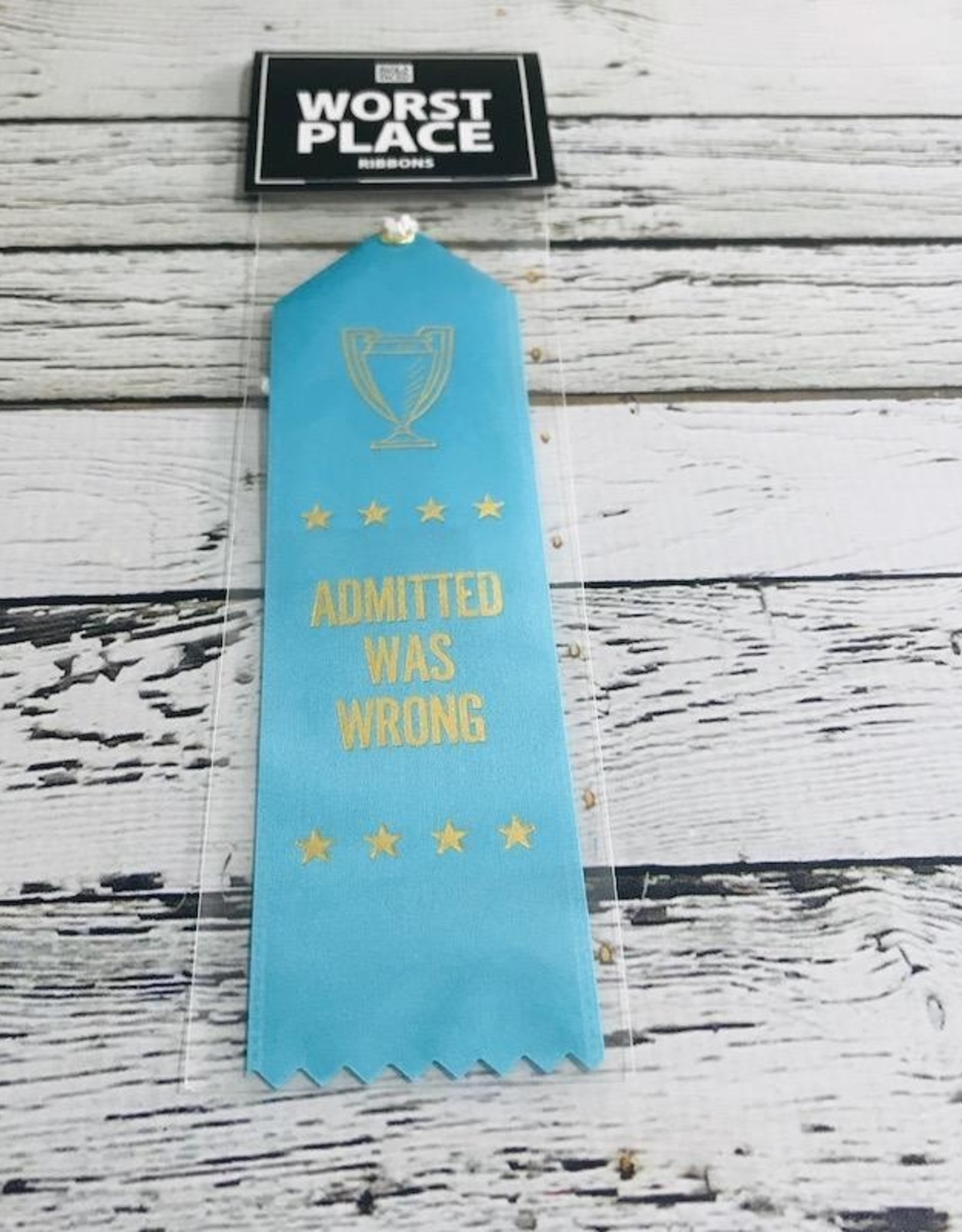 Admitted Was Wrong Ribbon