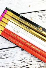 Golden Gems More Feminism, Less Bullshit Pencil Pack
