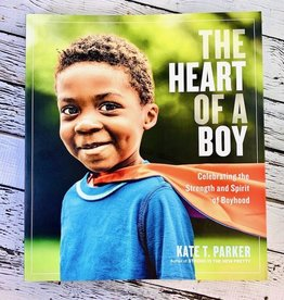 The Heart of a Boy Celebrating the Strength and Spirit of Boyhood