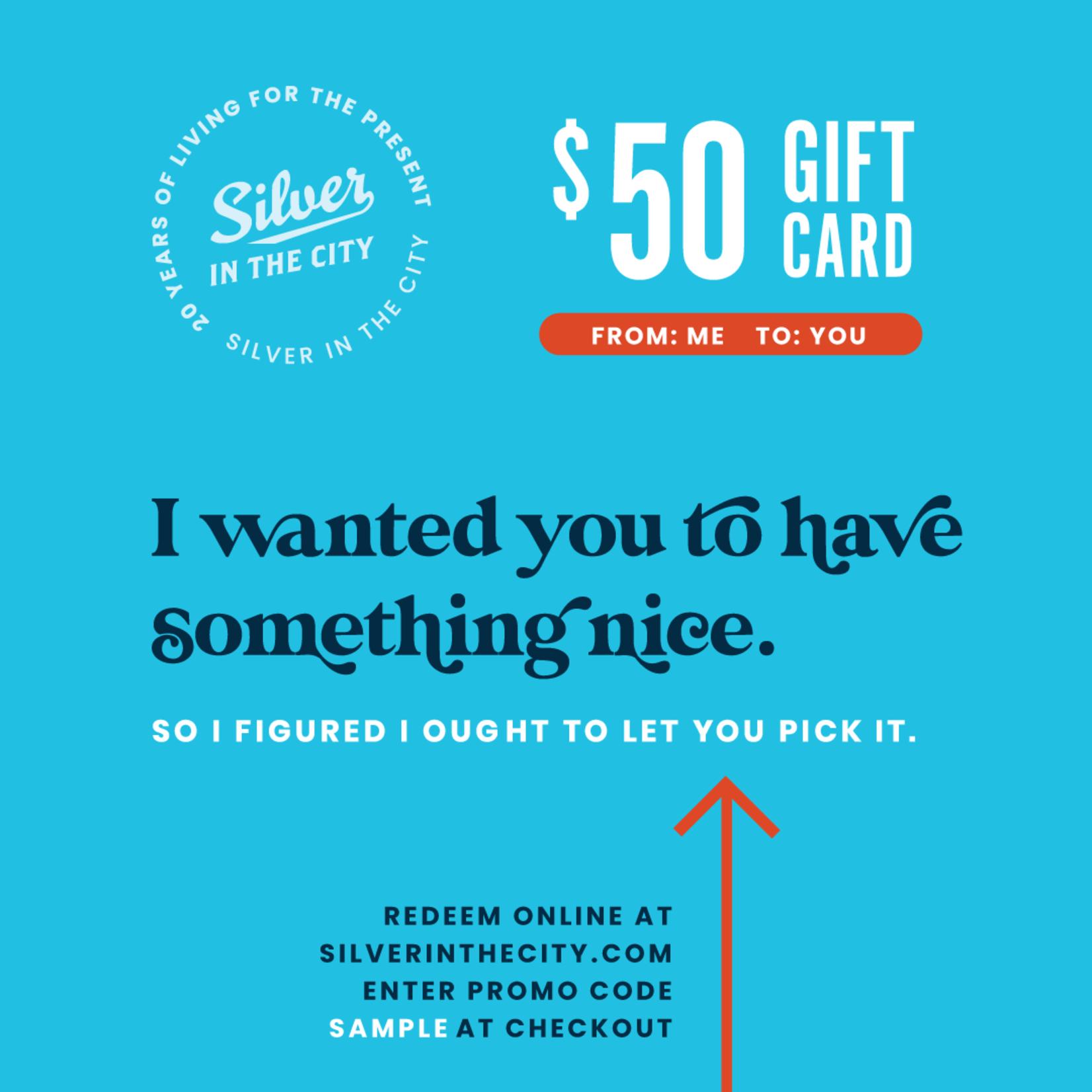 Digital Gift Card for silverinthecity.com
