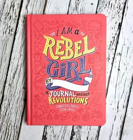 I Am A Rebel Girl  A Journal to Start Revolutions