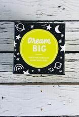 Kids Thoughfulls - Dream Big