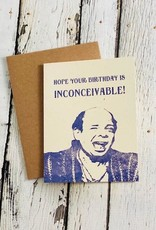 Guttersnipe Press Inconceivable Birthday Card