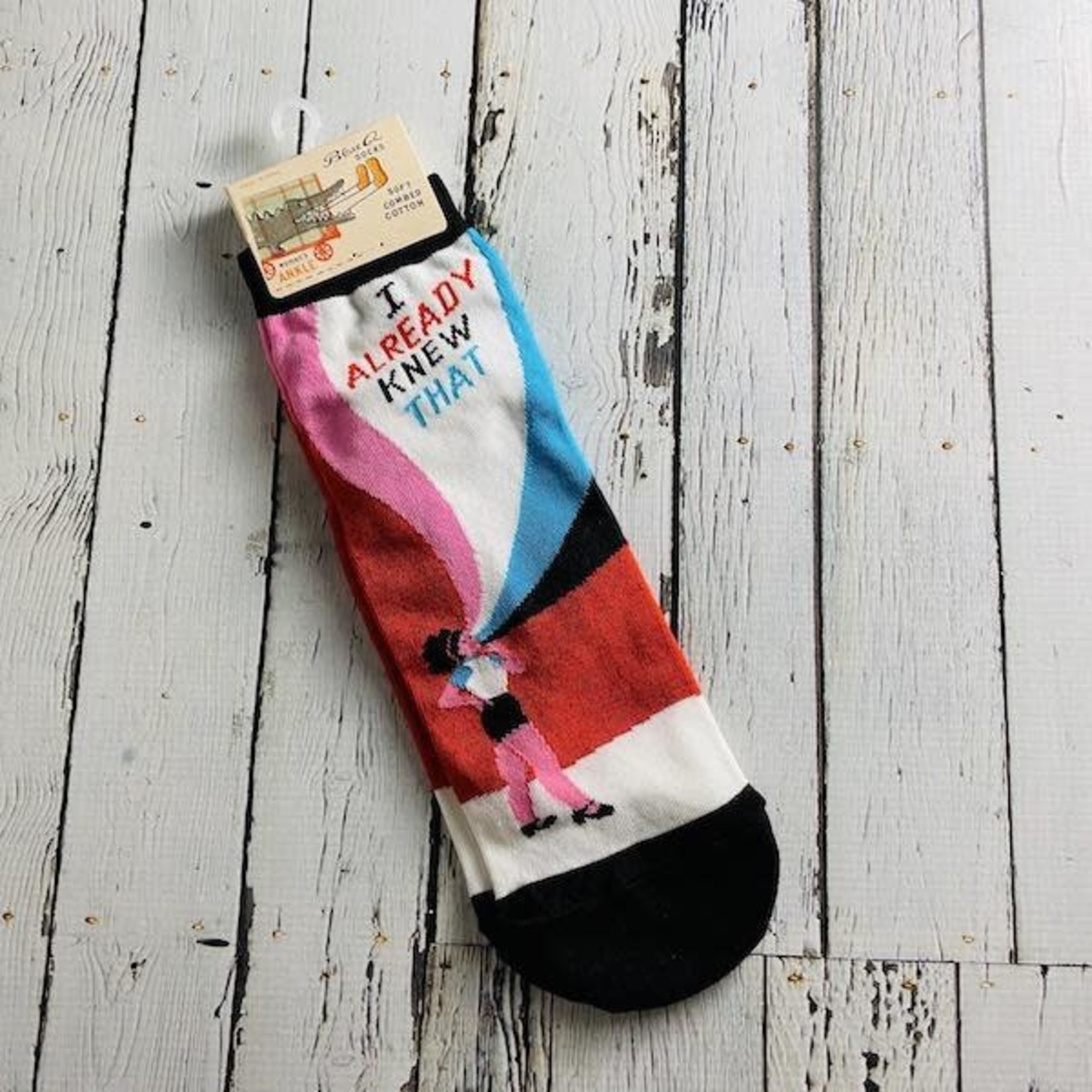 I Already Knew That Women's Ankle Socks