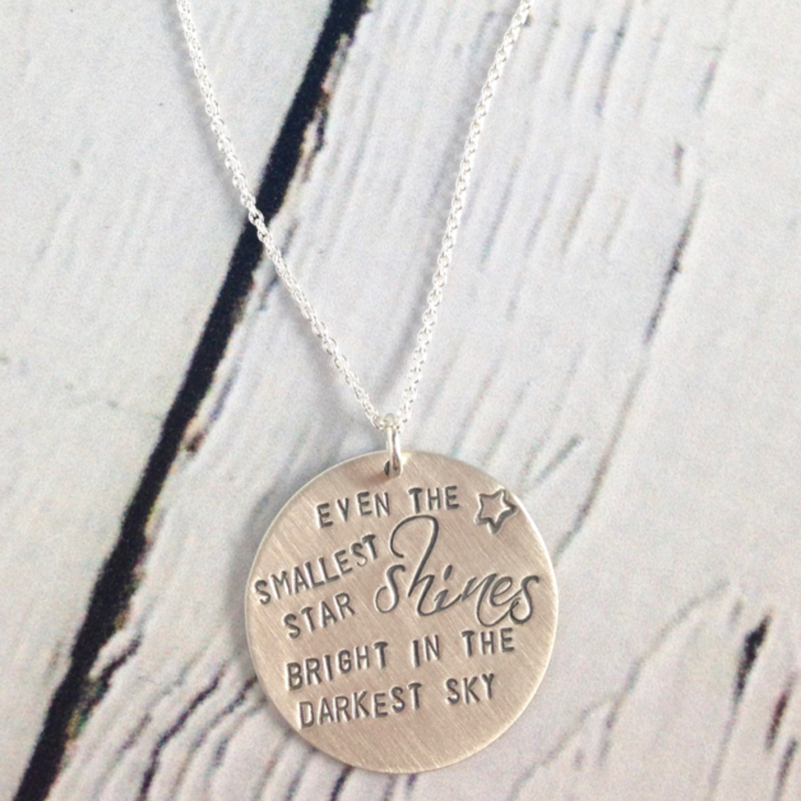 Even the Smallest Star Shine Bright Handstamped Necklace