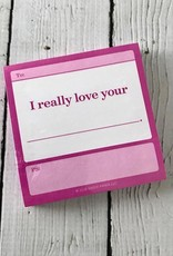 I Really Love Your… Fill in the Love Sticky Notes