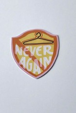 Never Again Sticker