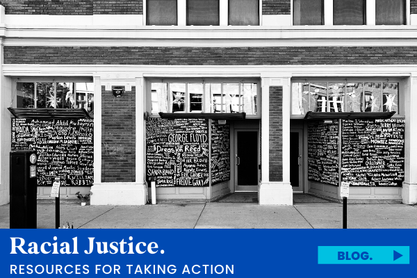 Resources for Taking Action for Racial Justice.