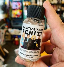 Citizen Ruth Sanitize Your Schitt Hand Sanitizer 1oz