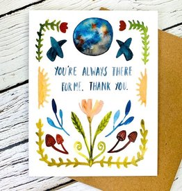 Little Truths Always There For Me Card