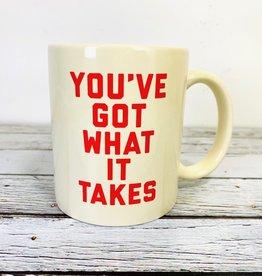 Cream You Got What It Takes Mug