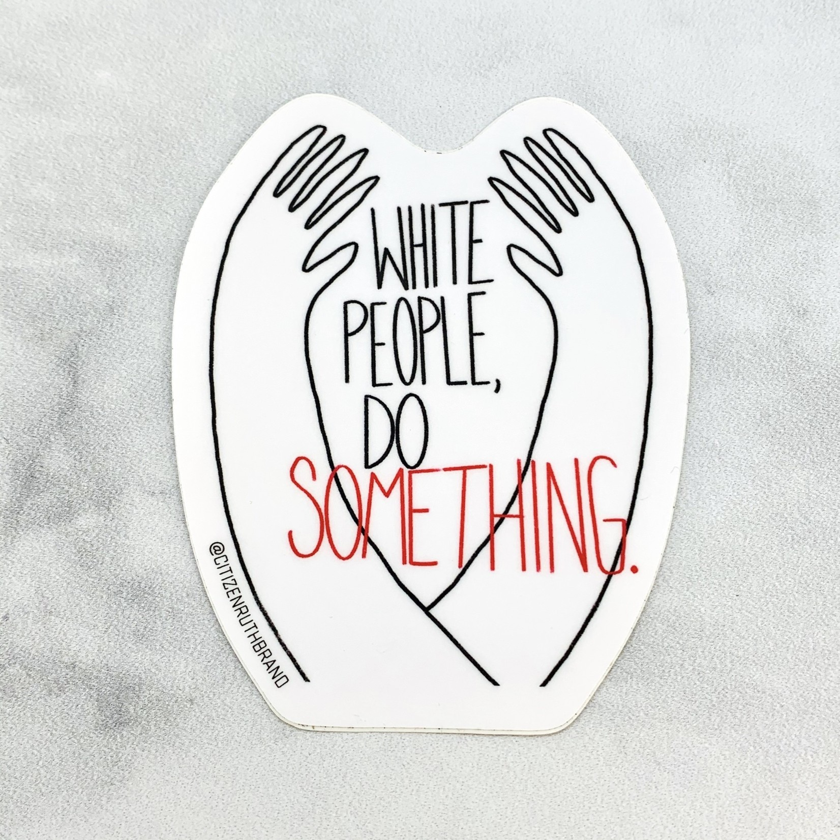 White People Do Something Sticker