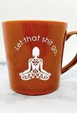 MeriwetherMade Orange Let Shit Go Mug