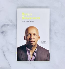 I Know This to be True: Bryan Stevenson on equality, justice & compassion