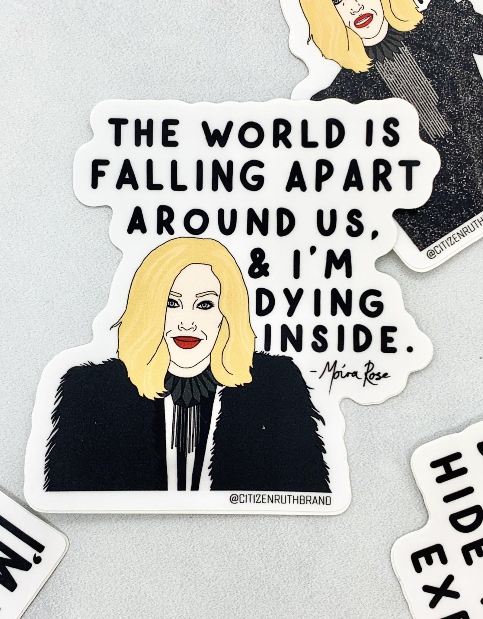 Citizen Ruth Moira World Falling Apart Sticker