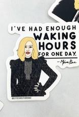 Moira Waking Hours Sticker