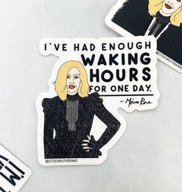 Citizen Ruth Moira Waking Hours Sticker